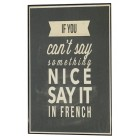 If You Can't Say Something Nice Framed Wall Art Home Decoration Theater Media Room Office