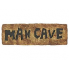 Man Cave Stone Plaque Door or Wall Decoration